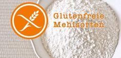 Übersicht: glutenfreie Mehlsorten