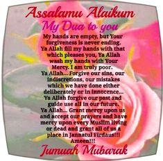 Jumma Mubarak Messages, Jumuah Mubarak Quotes, Jumma Mubarik, Beautiful Islamic Quotes, Forgiveness, Ali, Ant, Letting Go