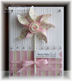 Sweet Baby Girl - pinwheel card - bjl