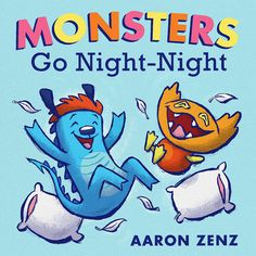 """Monsters Go Night-night (Book) : Zenz, Aaron : """"Takes readers through the bedtime rituals of seven friendly monsters while making each step of the routine a guessing game! Night Book, Night Night, Toddler Storytime, Monster Go, Abrams Books, Book Works, Thing 1, Bedtime Stories, Used Books"""