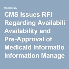 CMS Issues RFI Regarding Availability and Pre-Approval of Medicaid Information Management System Modules