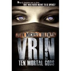 VRIN: TEN MORTAL GODS. Has been on the Science Fiction / Fantasy best seller list every month since Jan of 2012