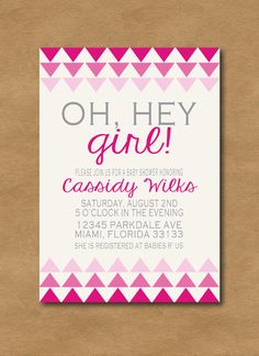 """Oh, hey girl"" Ombre Baby Girl shower invitation"