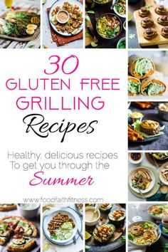 30 Gluten Free Healthy Grilled Recipes -All 30 of these gluten free healthy grilled recipes are easy to make, family friendly and SO tasty! These are what you need to get you through Summer! Paleo, vegan and low carb options too! | #Foodfaithfitness | #Glutenfree #Grilling #4thofJuly #Healthy #paleo
