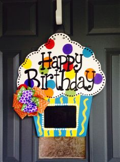 Happy Birthday Cupcake door hanger $40 The Crafty FoxLR