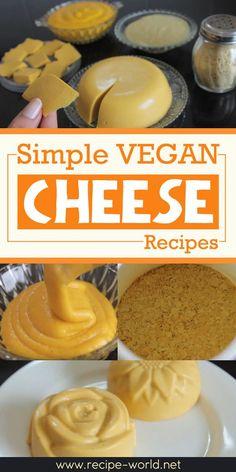 Simple Vegan Cheese Recipes♨http://recipe-world.net/simple-vegan-cheese-recipes/?i=p