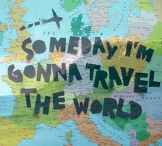 Travel...maybe for a display with books that take place in different parts of the world