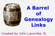 """A Barrel of Genealogy Links"" -- 250+ sources in the main list; also contains an especially good section of well over 100 links to Civil War resources."