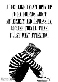Quote on mental health stigma - I feel like I can't open up to my friends about…