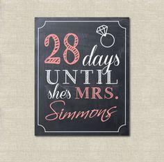 Wedding Bridal Shower Days until she's Mrs. Sign,  PRINTABLE DIGITAL file, modern chalkboard style Sign on Etsy, $12.00