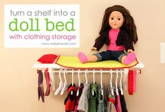 Turn a shelf into a Doll Bed with Clothing Storage (for 18 inch dolls) ...esp good if you dont have a lot of space