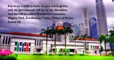 Parliament house Singapore, Isaiah 9:6