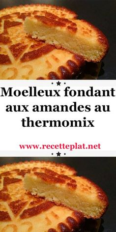 Soft almond fondant with thermomix Cooking Chef, Batch Cooking, Bread Recipes, Cake Recipes, Thermomix Desserts, Feta, Biscuits, Food And Drink, Breakfast