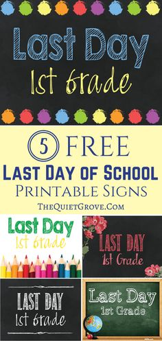 Free Printable Last Day of School Signs!