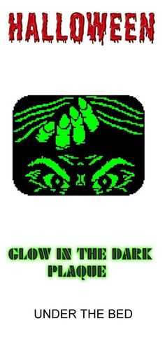Under The Bed Halloween Glow in Dark Window Plaque plastic canvas catalog item by Michael Kramer
