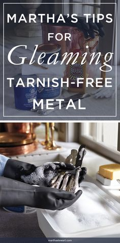 Copper, brass, and silver pieces add warmth and elegance to any room. Over time, tarnish is inevitable—but it's easy to polish away. Follow a few simple tips to keep these metals looking their most lustrous.