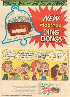 Hostess Ding Dongs Ad - 1967...great, I'm as old as DingDongs! Could be worse, could be as old as another round object......the wheel! :)