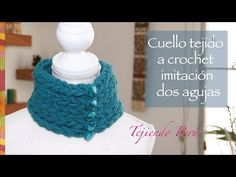 Cuello tejido a crochet que parece tejido en dos agujas con lana muy gru...