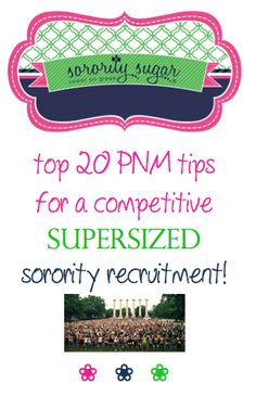 Extra large recruitments are especially stressful for PNMs. sorority sugar has 20 tops tips for being competitive amongst thousands of other girls doing greek! <3 BLOG LINK: http://sororitysugar.tumblr.com/post/122948637674/hey-im-rushing-at-georgia-in-the-fall-and-since#notes