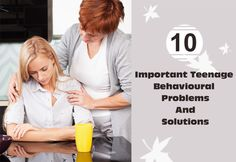 10 Important Teenage Behavioural Problems And Solutions
