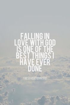 Falling in love with God is one of the best things I have ever done. #love #christian #faith #christianencouragement #scripture #believe #christianinspiration #truth #christianfaith #praise #goodnews #christianblog #peace #faithblog #words #hope #thesovereignword #seek #christianposts #faithposts #uplifting #life #gospel