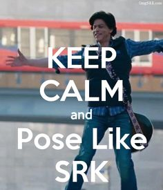 KEEP CALM AND Pose Like SRK. Another original poster design created with the Keep Calm-o-matic. Buy this design or create your own original Keep Calm design now. Big Love, I Love Him, Desi Problems, Shahrukh Khan And Kajol, Srk Movies, Sr K, King Of Hearts, Keep Calm And Love, Bollywood Stars