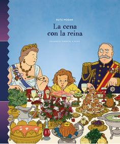 La cena con la reina Comic Books, Comics, Cover, Movie Posters, Products, Emergent Readers, Folktale, Queen Of England, Good Manners