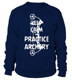 keep calm and practice Archery Shirt   => Check out this shirt by clicking the image, have fun :) Please tag, repin & share with your friends who would love it. #dad #daddy #papa #shirt #tshirt #tee #gift #perfectgift #birthday #Christmas #fatherday