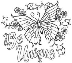Bold Thoughts - Be Unique_image Coloring Pages For Grown Ups, Love Coloring Pages, Printable Adult Coloring Pages, Coloring Books, Doodle Coloring, Coloring Sheets, Mindfulness Colouring, Butterfly Coloring Page, Coloring Pages Inspirational