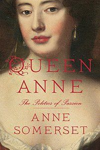 The Forgotten Reign of England's (possibly) Lesbian Queen, Anne; the last of the Stuart monarchs ruled England with brilliance and intrigue, likely had an affair with a Churchill ancestor, and made sure her country stayed Protestant. Finally she gets the biography her remarkable life deserves! http://www.thedailybeast.com/articles/2013/10/31/the-forgotten-reign-of-england-s-lesbian-queen.html