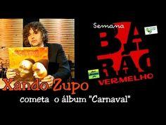 """Xando Zupo (guitarrista) comenta """"Barão Vermelho - álbum Carnaval"""""""