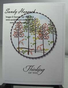 by Sandy: Thoughtful Branches, Totally Trees, Wetlands, Layering Circles framelits - all from Stampin' Up!