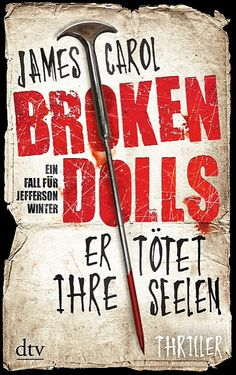 James Carol: Broken Dolls - Er tötet ihre Seelen (@dtvverlag )