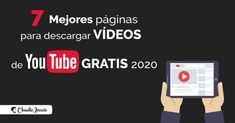 7 Páginas para descargar vídeos de YouTube gratis y online en 2020 Youtube Gratis, Community Manager, Social Media Tips, Marketing Digital, Videos, Blog, Management, Motivation, Inspiration