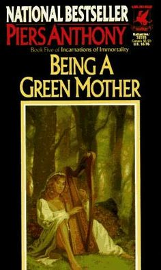 Being a Green Mother (Incarnations of Immortality - Book five)