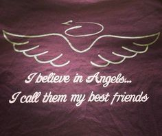 """Pi Beta Phi- """"I believe in Angels... I call them my best friends!"""" #piphi #pibetaphi"""