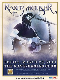 FM 106.1 Presents RANDY HOUSER  Rescheduled from October 26 with Ray Scott  Friday, March 22, 2019 at 8pm  The Rave/Eagles Club 2401 W. Wisconsin Avenue Milwaukee WI 53233 USA  All Ages Ticket Sales, Get Tickets, Whiskey Myers, Randy Houser, New Found Glory, Drink Ticket, Country Concerts, Admission Ticket, Eric Church