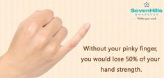 Without your pinky #finger, you would lose 50% of your #hand strength.  Every #body part is important. Don't take yourself for granted.