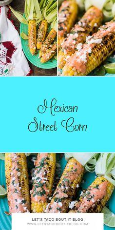 Mexican Street Corn.