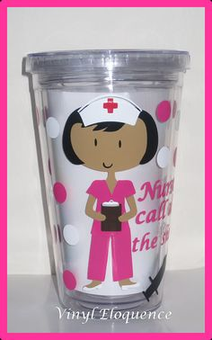 Nurse Medical Assistant LPN etc Acrylic Tumblers by VinylEloquence, $14.00  Wish I could get these for everyone as a pinning favor...ugh so not in the budget