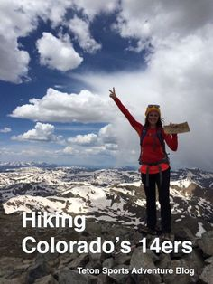 Hiking Colorado's 14ers // By @tiffinyepiphany #TheExplorers