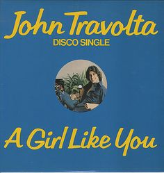 "For Sale - John Travolta A Girl Like You USA Promo  12"" vinyl single (12 inch record / Maxi-single) - See this and 250,000 other rare & vintage vinyl records, singles, LPs & CDs at http://eil.com"