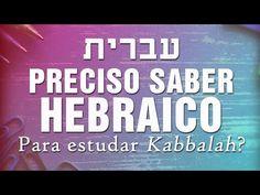 Preciso saber hebraico?
