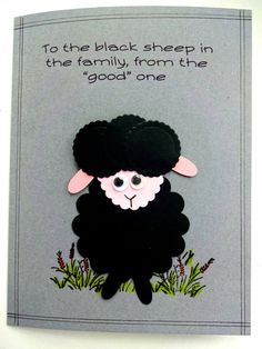 Black Sheep Of The Family Greeting Card / by PaperTreasuresShoppe