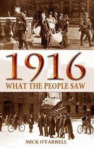 Buy What the People Saw During the 1916 Rising by Mick O'Farrell and Read this Book on Kobo's Free Apps. Discover Kobo's Vast Collection of Ebooks and Audiobooks Today - Over 4 Million Titles! Women In History, World History, Books To Buy, Books To Read, Goodbye To All That, Irish Independence, Irish Famine, George Macdonald, Michael Collins