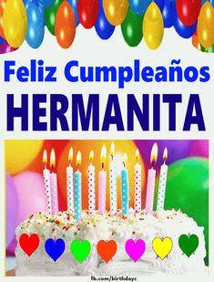 Spanish Birthday Wishes, Happy Birthday Wishes Sister, Birthday Blessings, Happy Birthday Pictures, Happy Birthday Messages, Birthday Wishes Funny, Birthday Greeting Cards, Birthday Quotes, Birthday Greetings