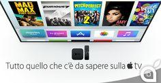 Apple TV: Tutto quello che cè da sapere prima di acquistarla
