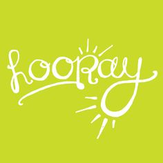hooray! lettering by laura weatherston.