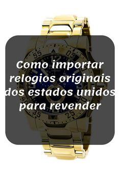 462b7add2eb Como importar relógios originais dos estados unidos