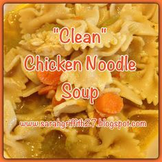 WOW - Hands down the best clean chicken noodle soup I have ever had! Found it in the new fixate cookbook! You have to try this one!  www.sarahgriffith27.blogspot.com  #fixate, #fixate recipe, #21dayfix,